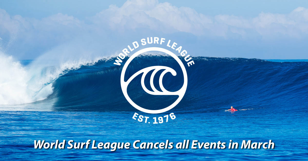 2020 world surf league cancels all events in march